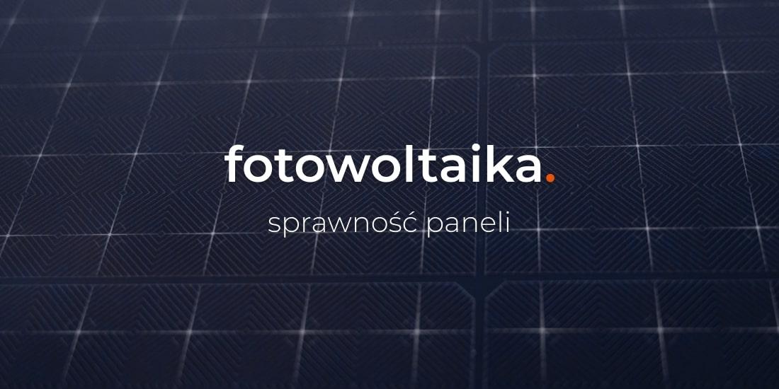 sprawność paneli fotowoltaicznych