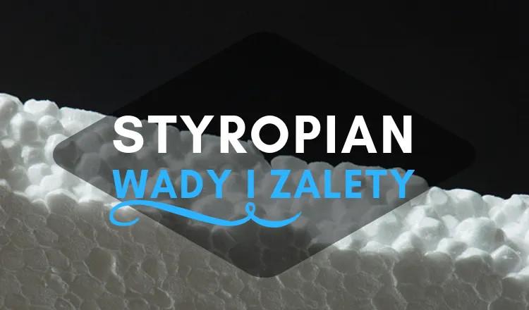styropian - wady zalety